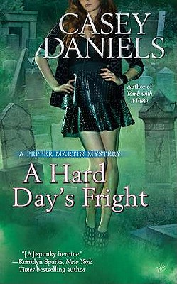 A Hard Day's Fright By Daniels, Casey