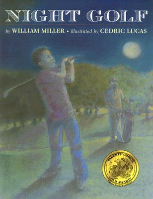 Night Golf By Miller, William/ Lucas, Cedric (ILT)